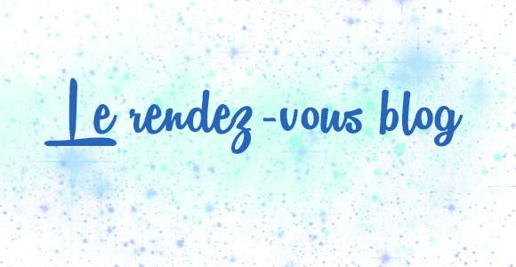 Le RDV Blog