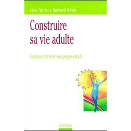 Hevin-Bernard-Construire-Sa-Vie-D-adulte-Comment-Devenir-Son-Propre-Coach-Livre-896920081_ML