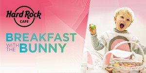 BREAKFAST WITH BUNNY - HardRockCafe